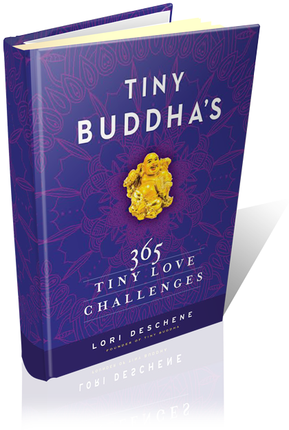 Tiny Buddha's 365 Tiny Love Challenges
