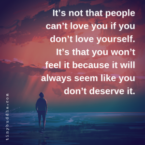 It Will Always Seem Like You Don't Deserve It